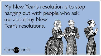 What are your resolutions for 2014?